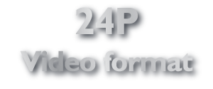 24P Video Formate